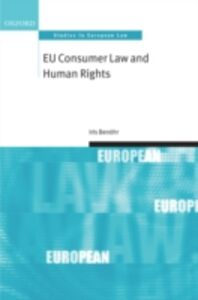 Ebook in inglese EU Consumer Law and Human Rights Ben&ouml , hr, Iris