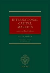 Ebook in inglese International Capital Markets: Law and Institutions Jordan, Cally