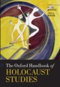 Foto Cover di Oxford Handbook of Holocaust Studies, Ebook inglese di  edito da OUP Oxford