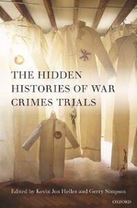 Ebook in inglese Hidden Histories of War Crimes Trials -, -