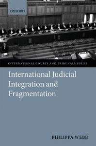 Ebook in inglese International Judicial Integration and Fragmentation Webb, Philippa