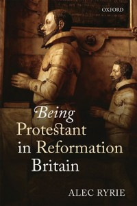 Ebook in inglese Being Protestant in Reformation Britain Ryrie, Alec