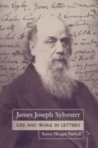 Ebook in inglese James Joseph Sylvester: Life and Work in Letters Parshall, Karen Hunger