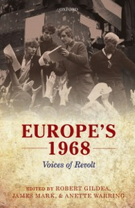 Ebook in inglese Europes 1968: Voices of Revolt -, -