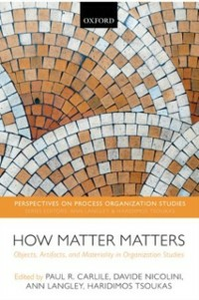 Ebook in inglese How Matter Matters: Objects, Artifacts, and Materiality in Organization Studies -, -