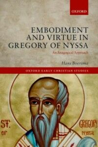 Foto Cover di Embodiment and Virtue in Gregory of Nyssa: An Anagogical Approach, Ebook inglese di Hans Boersma, edito da OUP Oxford