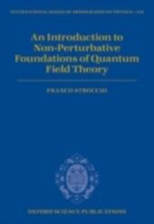 Introduction to Non-Perturbative Foundations of Quantum Field Theory