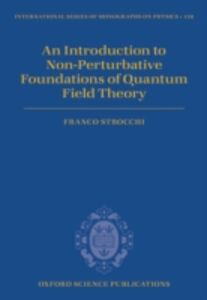 Ebook in inglese Introduction to Non-Perturbative Foundations of Quantum Field Theory Strocchi, Franco