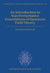 Ebook in inglese Introduction to Non-Perturbative Foundations of Quantum Field Theory Strocchi, Franco