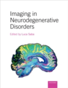 Ebook in inglese Imaging in Neurodegenerative Disorders -, -