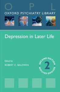 Foto Cover di Depression in Later Life, Ebook inglese di Robert C. Baldwin, edito da OUP Oxford