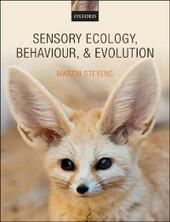 Sensory Ecology, Behaviour, and Evolution