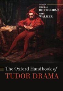 Ebook in inglese Oxford Handbook of Tudor Drama