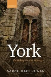York: The Making of a City 1068-1350