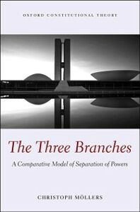 Ebook in inglese Three Branches: A Comparative Model of Separation of Powers Moellers, Christoph