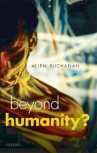 Ebook in inglese Beyond Humanity?: The Ethics of Biomedical Enhancement Buchanan, Allen E.
