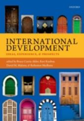 International Development: Ideas, Experience, and Prospects