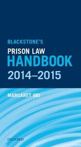 Ebook in inglese Blackstone's Prison Law Handbook 2014-2015 Obi, Margaret