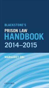 Ebook in inglese Blackstone's Prison Law Handbook 2014-2015 Obi, Margaret