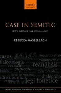 Ebook in inglese Case in Semitic: Roles, Relations, and Reconstruction Hasselbach, Rebecca