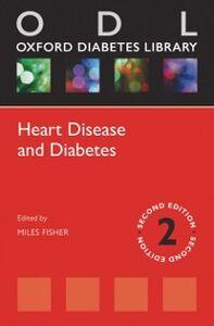 Ebook in inglese Heart Disease and Diabetes -, -