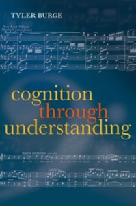 Ebook in inglese Cognition Through Understanding: Self-Knowledge, Interlocution, Reasoning, Reflection: Philosophical Essays, Volume 3 Burge, Tyler