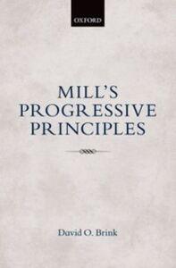 Ebook in inglese Mills Progressive Principles Brink, David O.