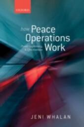 How Peace Operations Work: Power, Legitimacy, and Effectiveness