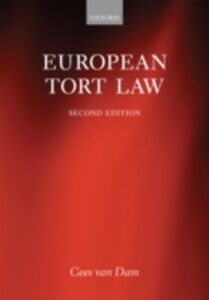 Ebook in inglese European Tort Law van Dam, Cees