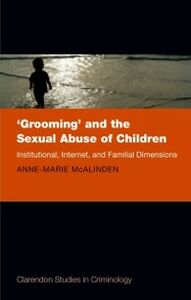 Ebook in inglese 'Grooming' and the Sexual Abuse of Children: Institutional, Internet, and Familial Dimensions McAlinden, Anne-Marie