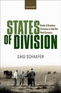 Ebook in inglese States of Division: Border and Boundary Formation in Cold War Rural Germany Schaefer, Sagi