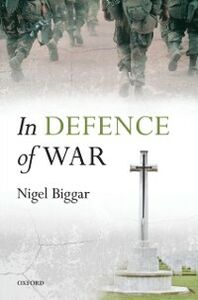 Ebook in inglese In Defence of War Biggar, Nigel