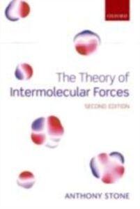 Foto Cover di Theory of Intermolecular Forces, Ebook inglese di Anthony Stone, edito da OUP Oxford