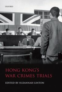 Ebook in inglese Hong Kong's War Crimes Trials -, -