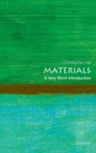 Foto Cover di Materials: A Very Short Introduction, Ebook inglese di Christopher Hall, edito da OUP Oxford