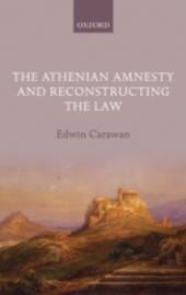 Athenian Amnesty and Reconstructing the Law
