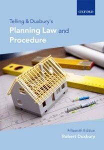 Ebook in inglese Telling and Duxbury's Planning Law and Procedure Duxbury, Robert