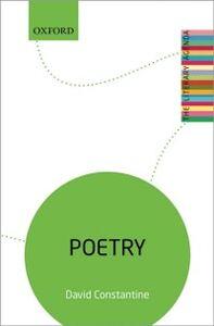 Foto Cover di Poetry: The Literary Agenda, Ebook inglese di David Constantine, edito da OUP Oxford