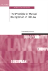 Foto Cover di Principle of Mutual Recognition in EU Law, Ebook inglese di Christine Janssens, edito da OUP Oxford