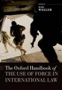 Ebook in inglese Oxford Handbook of the Use of Force in International Law