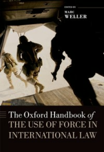 Ebook in inglese Oxford Handbook of the Use of Force in International Law -, -