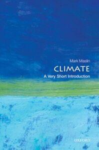 Foto Cover di Climate: A Very Short Introduction, Ebook inglese di Mark Maslin, edito da OUP Oxford