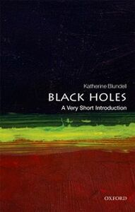 Foto Cover di Black Holes: A Very Short Introduction, Ebook inglese di Katherine Blundell, edito da OUP Oxford