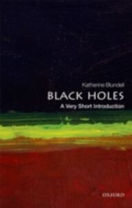 Ebook in inglese Black Holes: A Very Short Introduction Blundell, Katherine
