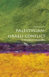 Foto Cover di Palestinian-Israeli Conflict: A Very Short Introduction, Ebook inglese di Martin Bunton, edito da OUP Oxford