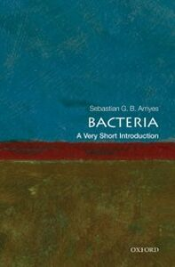 Foto Cover di Bacteria: A Very Short Introduction, Ebook inglese di Sebastian G.B. Amyes, edito da OUP Oxford