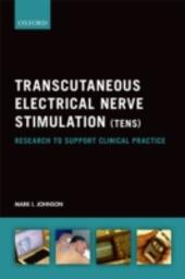 Transcutaneous Electrical Nerve Stimulation (TENS): Research to support clinical practice