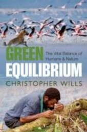 Green Equilibrium: The vital balance of humans and nature