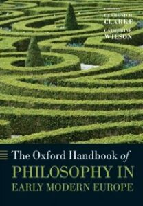 Foto Cover di Oxford Handbook of Philosophy in Early Modern Europe, Ebook inglese di  edito da OUP Oxford