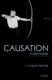 Causation: A Users Guide